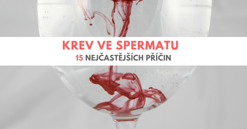 krev ve spermatu