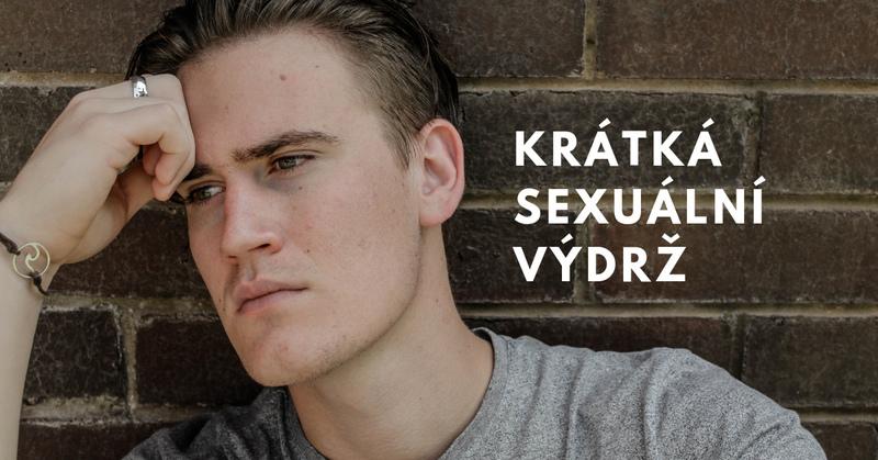 krátká sexuální výdrž